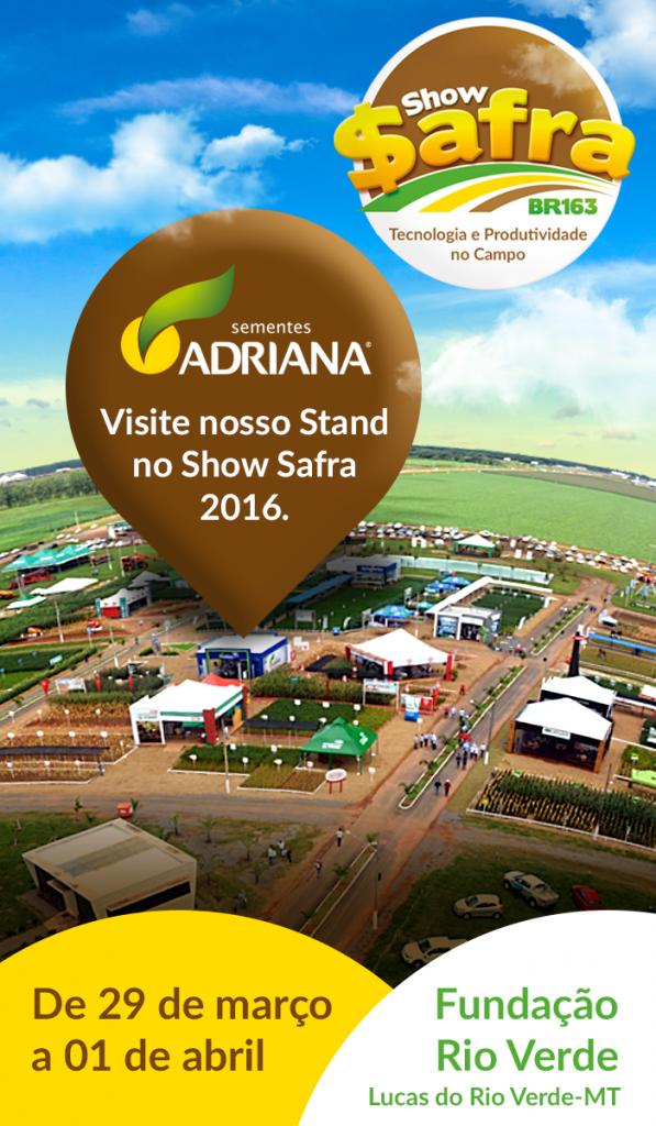 Visite o estande da Sementes Adriana no Show Safra BR-163