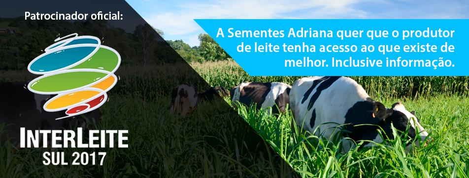 Sementes Adriana Patrocinadora Oficial da Interleite 2017